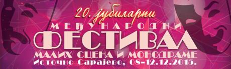 20. MEĐUNARODNI FESTIVAL MALIH SCENA I MONODRAME