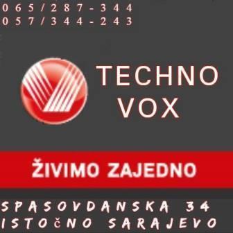 TECHNO VOX ISTOČNO SARAJEVO – SPASOVDANSKA 34 !