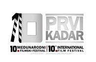 """KONKURS ZA AMATERSKI FILM – 10.MEĐUNARODNI FILMSKI FESTIVAL """"PRVI KADAR"""""""