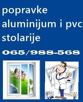 POPRAVKE ALUMINIJUM I PVC STOLARIJE