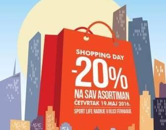 "SHOPPING DAY U ""SPORT LIFE"" NA SAV ASORTIMAN 20%"