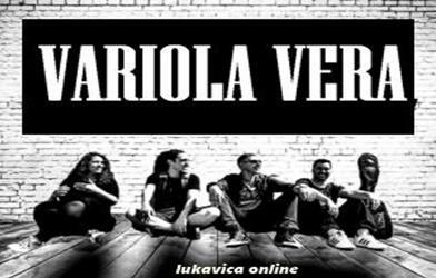 VARIOLA VERA BEND : Jedini Rock band u našem gradu