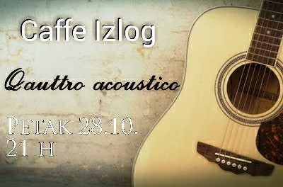 28. petak Acoustic night – caffe Izlog