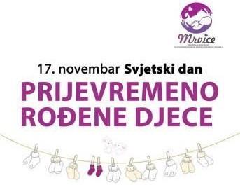 Obilježavanje 17. novembra Svjetskog dana prijevremeno rođene djece