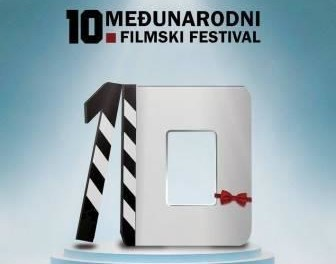 10th INTERNATIONAL FILM FESTIVAL  – ISTOČNO SARAJEVO