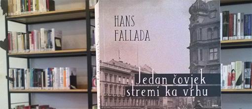 """Predstavljen prevod romana Hansa Fallade """"Jedan čovjek stremi ka vrhu""""."""