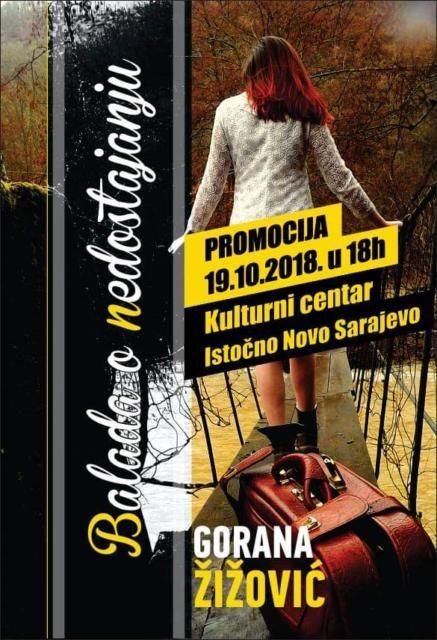"""Danas promocija knjige """"Balada o nedostajanju"""" Gorane Žižović"""